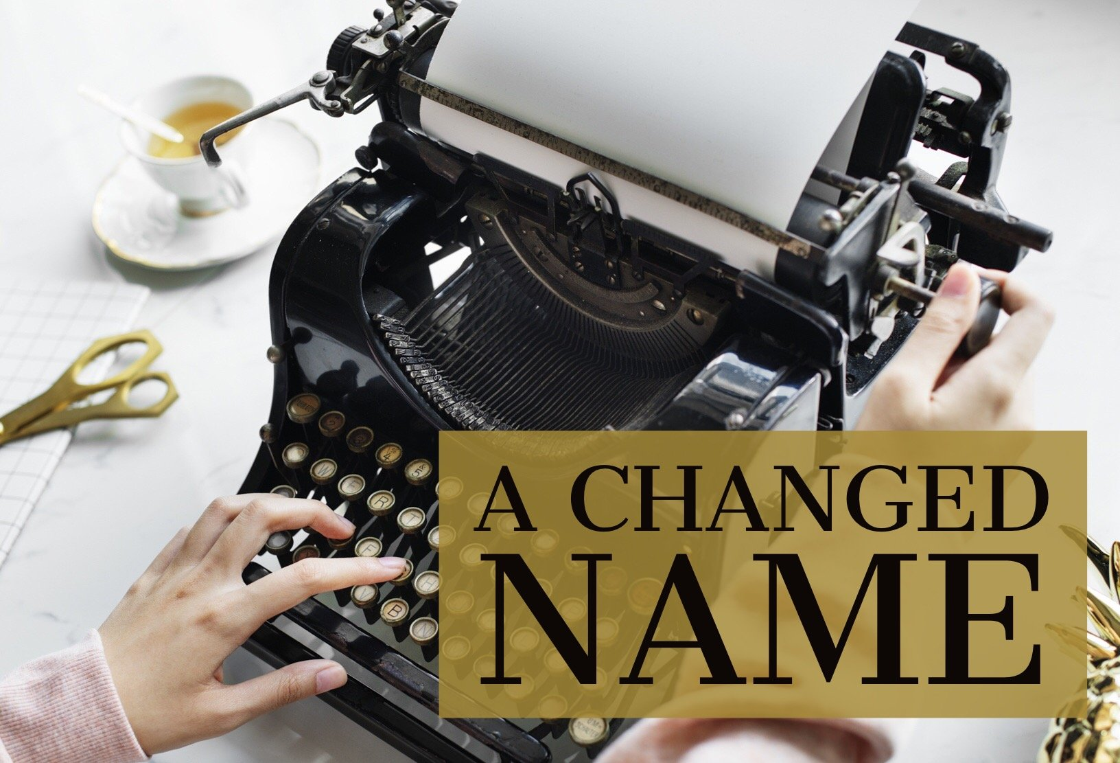 a-changed-name-image A Changed Name
