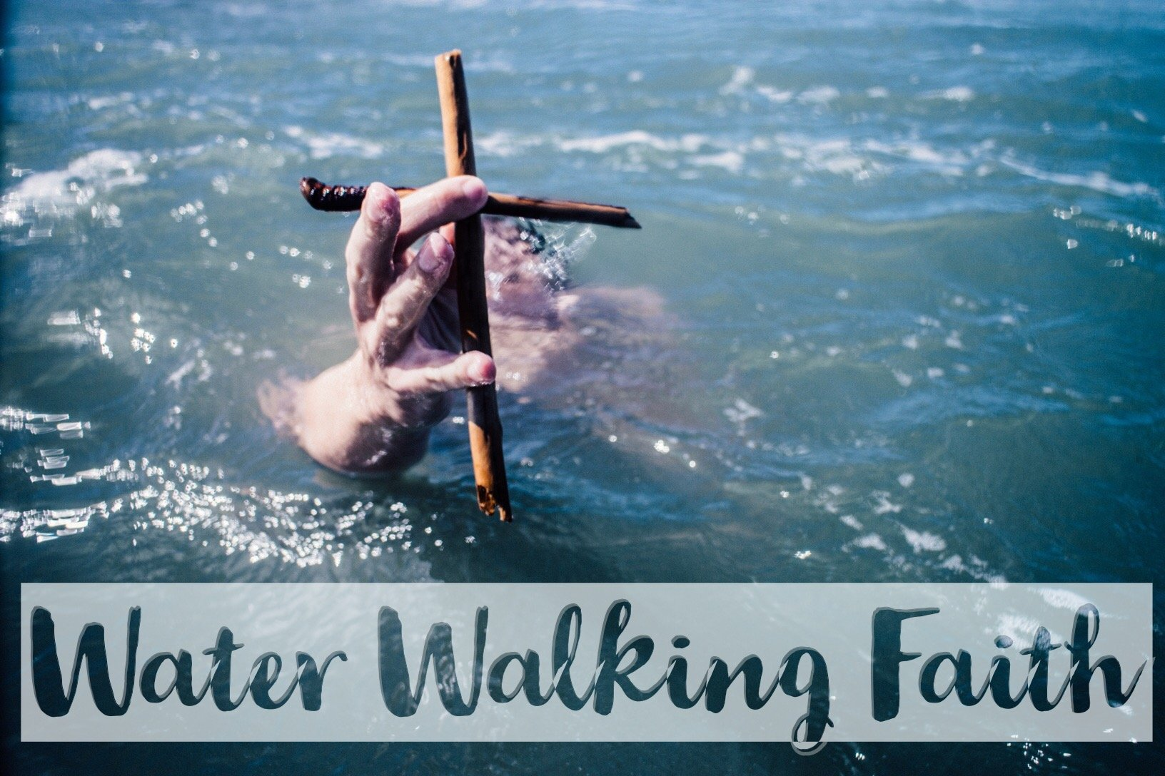 Water Walking Faith - Liberty Church Baton Rouge